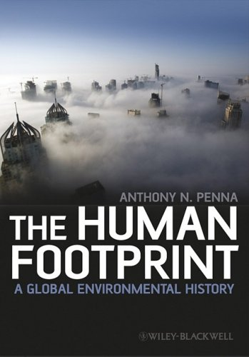 The Human Footprint: A Global Environmental History 9781405187718