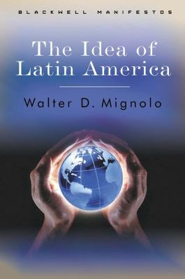 The Idea of Latin America 9781405100861
