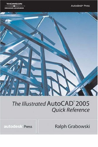 The Illustrated AutoCAD 2005 Quick Reference 9781401883669