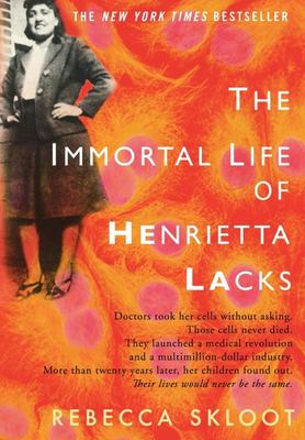 The Immortal Life of Henrietta Lacks 9781400052172