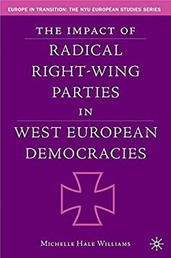 The Impact of Radical Right-Wing Parties in West European Democracies 9781403974150