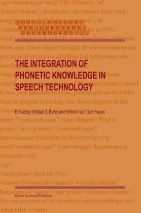 The Integration of Phonetic Knowledge in Speech Technology 9781402026355