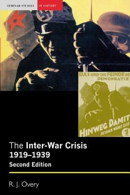 The Inter-War Crisis 1919-1939 9781405824682