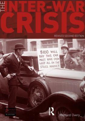 The Inter-War Crisis: 1919-1939 9781408223178