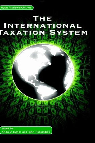 The International Taxation System 9781402071577