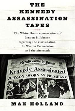 The Kennedy Assassination Tapes 9781400042388