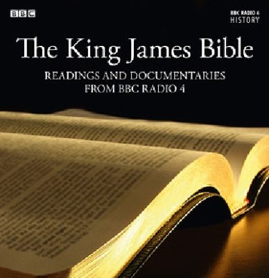 The King James Bible: Readings and Documentaries from BBC Radio 4 9781408468906