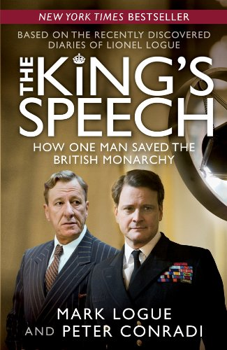 The King's Speech: How One Man Saved the British Monarchy 9781402786761