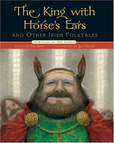 The King with Horse's Ears and Other Irish Folktales 9781402737725