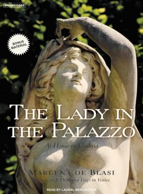 The Lady in the Palazzo: At Home in Umbria 9781400153435