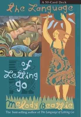 The Language of Letting Go Cards: A 50-Card Deck 9781401903473