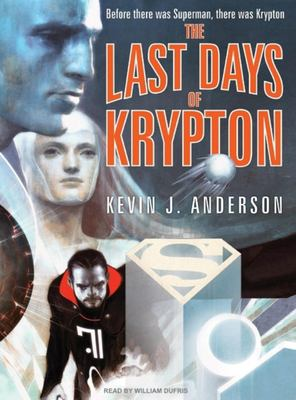 The Last Days of Krypton 9781400135448