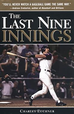 The Last Nine Innings: Inside the Real Game Fans Never See 9781402205798