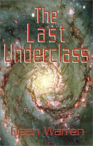 The Last Underclass 9781401024161