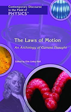 The Laws of Motion: An Anthology of Current Thought 9781404204089