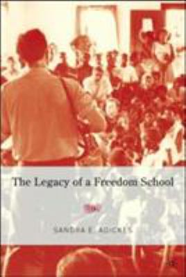 The Legacy of a Freedom School 9781403972132