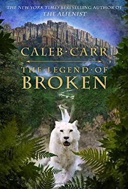 The Legend of Broken 9781400062836