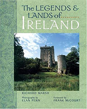 The Legends & Lands of Ireland 9781402707841