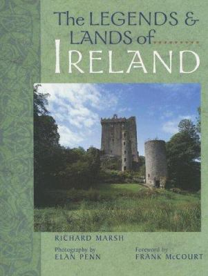 The Legends & Lands of Ireland 9781402738241