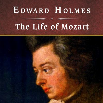 The Life of Mozart 9781400161218