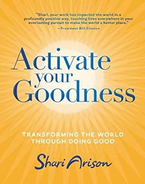 The Link: How Doing Good Connects Us to Ourselves, Each Other...and Everything! 9781401937973