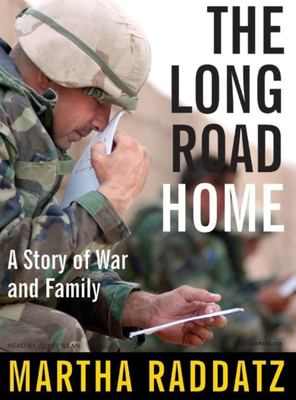 The Long Road Home: A Story of War and Family 9781400104468