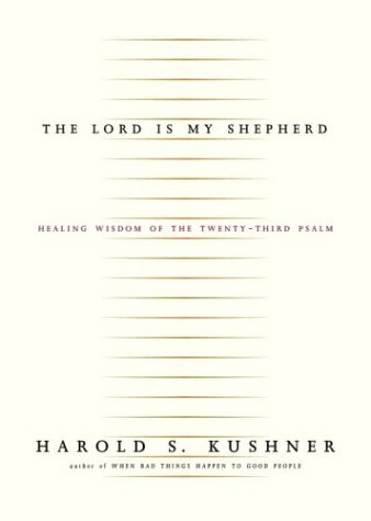 The Lord Is My Shepherd: Healing Wisdom of the Twenty-Third Psalm 9781400040568