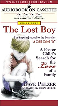 The Lost Boy: A Foster Child's Search for the Love of a Family 9781402504051