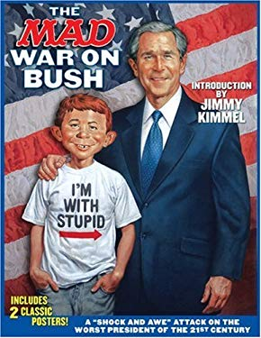 The Mad War on Bush [With 2 Posters] 9781401215286