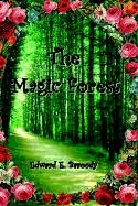 The Magic Forest 9781403332844