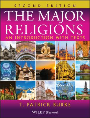 The Major Religions: An Introduction with Texts 9781405110495