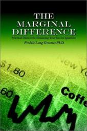 The Marginal Difference: Practical Choices for Enhancing Your Success Quotient
