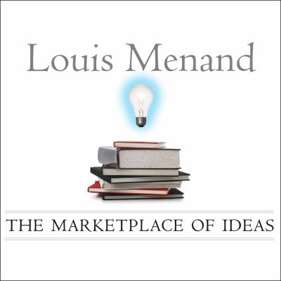 The Marketplace of Ideas: Reform and Reaction in the American University