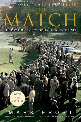 The Match: The Day the Game of Golf Changed Forever 9781401309619