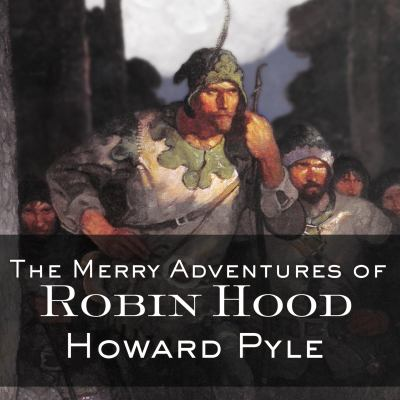 The Merry Adventures of Robin Hood 9781400117055
