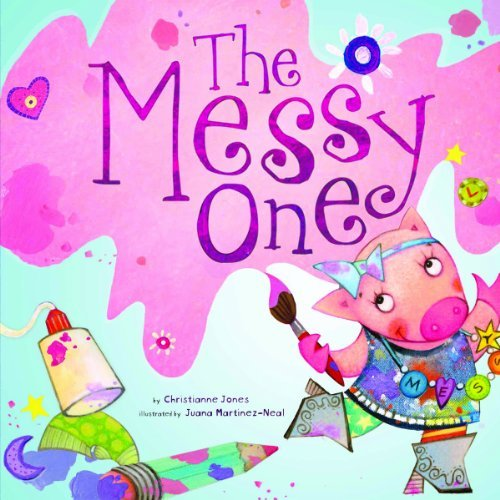 The Messy One 9781404866515