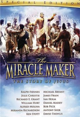The Miracle Maker: The Story of Jesus 9781400311958