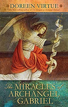 The Miracles of Archangel Gabriel 9781401926366