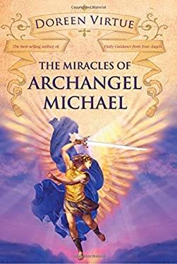 The Miracles of Archangel Michael 9781401922054