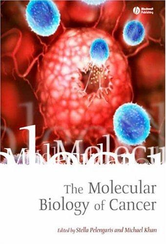 The Molecular Biology of Cancer 9781405118149