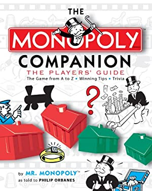 The Monopoly Companion: The Players' Guide 9781402754067