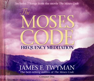 The Moses Code: Frequency Meditation 9781401923143