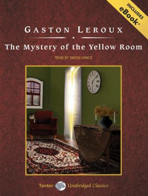 The Mystery of the Yellow Room 9781400157990