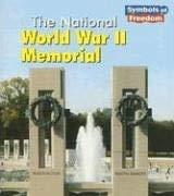 The National World War II Memorial 9781403466679