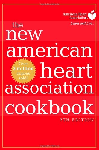 The New American Heart Association Cookbook, 7th Edition 9781400048267