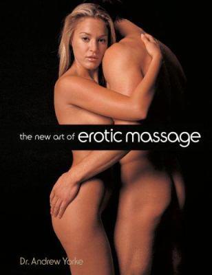 The New Art of Erotic Massage 9781402745416