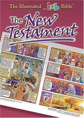 The New Testament: The Illustrated International Children's Bible 9781400308316