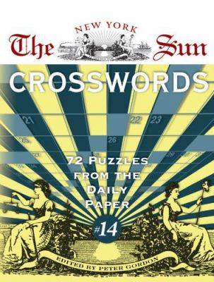 The New York Sun Crosswords: 72 Puzzles from the Daily Paper 9781402736834