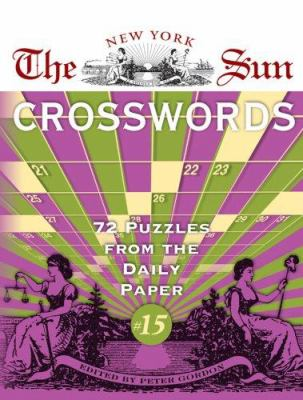 The New York Sun Crosswords: 72 Puzzles from the Daily Paper 9781402736841