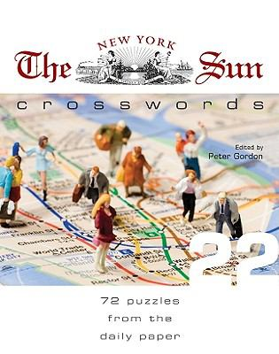 The New York Sun Crosswords: 72 Puzzles from the Daily Paper 9781402767036